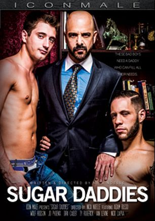 Sugar Daddies, starring Dirk Caber, Adam Russo, Wolf Hudson, Ian Levine, J.D. Phoenix, Ty Roderick and Nick Capra, produced by Mile High Media and Iconmale.