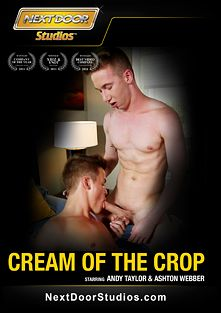 Cream Of The Crop, starring Rex Maddox, Dirk Wakefield, Ben Daniels, Shawn Allen, Kip Ryker, Rikk York, Dakota White, Evan Stone (gay), Andy Taylor, Ashton Webber, Angel Rock, Alex Love, Tyler Morgan and Casey Raye, produced by Next Door Studios.