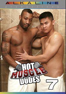 Hot Muscle Dudes 7, starring Breno Santiago, Andre Sampaio, Nick Ho, Andre Dumont, Bernardo, Josh, Jimmy and Kamrun, produced by Alkaline Productions.