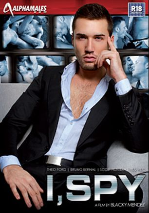 I, Spy, starring Theo Ford, Bruno Bernal, Theo Reid and Scott Hunter, produced by Alphamales Studio and Eurocreme Group.