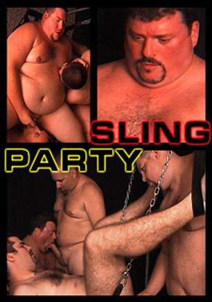 Sling Party, starring J. McLovin, NWILCUB, MissionMan 69, MSU Big Guy, Bob and Jeremiah, produced by ChubSite.