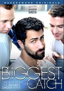 Biggest Catch, starring Killian James, Andrew Stark, Jackson Fillmore, Garrett Cooper, Adam Ramzi, J.D. Phoenix and Casey More, produced by NakedSword Originals.