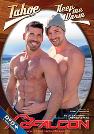 Tahoe: Keep Me Warm, starring Johnny V., Jason Maddox, Sebastian Kross, Brenner Bolton, Ricky Decker, Billy Santoro, Andrew Stark, Sean Zevran, Nick Sterling and Brandon Moore, produced by Falcon Studios and Falcon Studios Group.