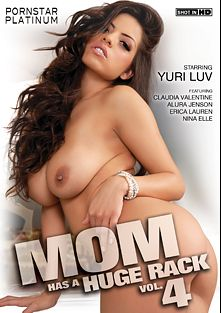 Mom Has A Huge Rack 4, starring Yurizan Beltran, Nina Elle, Alura Jenson, Claudia Valentine and Erica Lauren, produced by Pornstar Platinum.