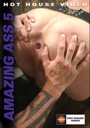 Amazing Ass 5, starring Jacob Scott, Johnny Gunn, Alex Fuerte, Dick Wolf, Andrew Justice, Damon Phoenix, Matt Cole, Brad Rock, Trey Casteel, Chuck DiRocco, Fredrick Ford, Rik Jammer, Lance Gear and Buck Philips, produced by Hot House Entertainment and Falcon Studios Group.