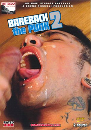 Bareback The Punk 2, produced by Oh Man! Studios.