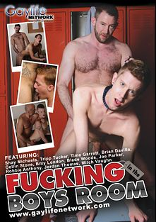 Fucking In The Boys Room, starring Shay Michaels, Tripp Tucker, Jordan Thomas, Collin Stone, Brian Davilla, Blade Woods, Robbie Anthony, Mitch Vaughn, Timo Garrett, Billy London and Joe Parker, produced by PornPlays and GayLifeNetwork.