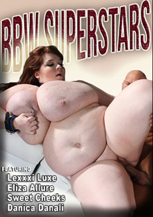 BBW Superstars, starring Lexxxi Luxe, Sweet Cheeks, Eliza Allure, Danica Danali and Christian XXX, produced by CX WOW Production.
