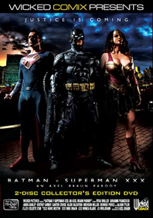 Batman V Superman XXX: An Axel Braun Parody, starring Aiden Ashley, Kleio Valentien, Carter Cruise, Giovanni Francisco, Alison Tyler, Brendon Miller, Ryan Driller, Britney Amber and Derrick Pierce, produced by Wicked Comix and Wicked Pictures.