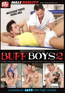 Buff Boys 2, starring Max Born, Alex Hell, Bryan Cage, Andy West, Paul Fresh, Ennio Guardi, Tomm and Marek, produced by Mr. Male Reality and Mile High Media.