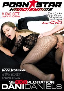 Sexxxploitation: Dani Daniels, starring Dani Daniels, Cherie DeVille, Capri Cavalli, Asa Akira and Erik Everhard, produced by Porn Star Empire.