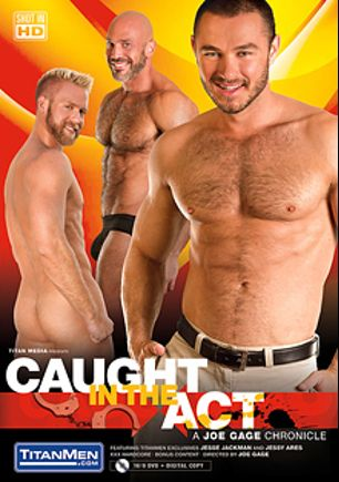 Caught In The Act, starring Jesse Jackman, Jessy Ares, Tyler Griz, Christopher Daniels, Conner Habib and Adam Russo, produced by Titan Media.