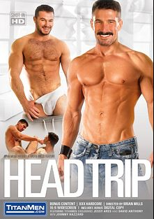 Head Trip, starring David Anthony, Jessy Ares, Brad Kalvo, Will Swagger, Johnny Hazzard and Allen Silver, produced by Titan Media.
