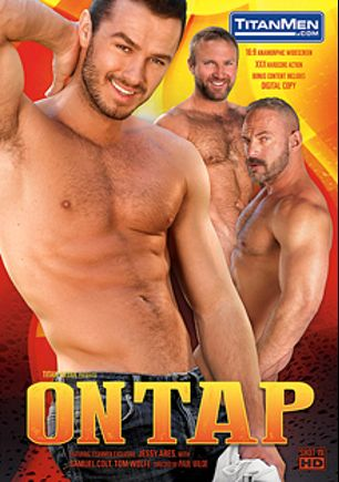 On Tap, starring Jessy Ares, Hans Berlin, Anthony London, Samuel Colt, Casey Williams and Tom Wolfe, produced by Titan Media.