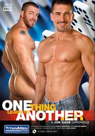One Thing Leads To Another, starring Hunter Mark, David Anthony, Colby White, Tate Ryder, Brad Kalvo, Jessie Colter and Conner Habib, produced by Titan Media.