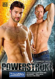 Powerstroke, starring Caleb Colton, Dario Beck, Jecht Parker, Christopher Daniels, Ty Roderick and Adam Russo, produced by Titan Media.