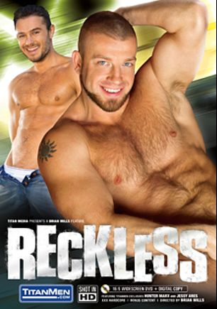 Reckless, starring Devin Adams, Brad Kalvo, Ford Andrews, Jessy Ares, Stany Falcone and Hunter Marx, produced by Titan Media.