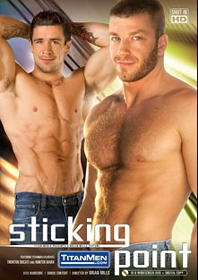 Sticking Point, starring Trenton Ducati, Brad Kalvo, Hunter Marx, Jordan White, Spencer Reed, Jayden Grey and Race Cooper, produced by Titan Media.