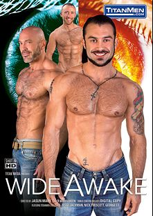 Wide Awake, starring Jesse Jackman, Johnny Parker, Nick Prescott, George Ce, Justin King and Adam Champ, produced by Titan Media.