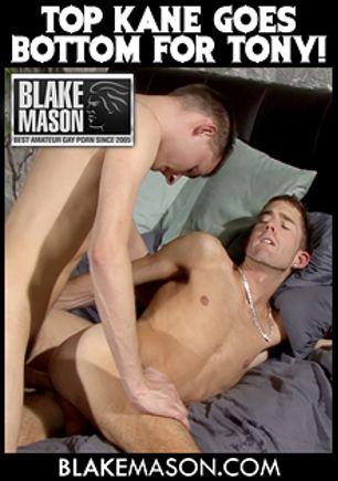 Top Kane Goes Bottom For Tony, starring Kane and Tony, produced by Blake Mason and PornPlays.