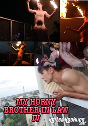 My Horny Brother In Law 4, produced by Ch. 2 Productions.