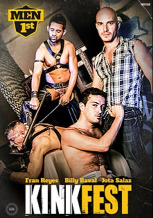 Kinkfest, starring Astroboi, Sebastion, Billy Baval, Jota Salaz, Felix Coyote, Fran Reyes and Yenier, produced by Men 1st.