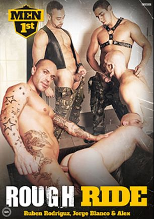 Rough Ride, starring Ruben Rodriguez, Ricky Ramos, Jorge Blanco, Alex Krum and Manu Perro Nash, produced by Men 1st.