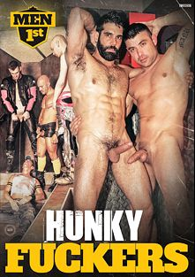 Hunky Fuckers, starring Manu Peronash, Turbo Leon, Javier Alcazar, Angel Hierro, Alfa Jota, Peto Coast, Cristian Torrent, Tony Duque and Rafa Madrid, produced by Men 1st.