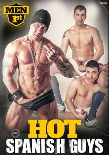 Hot Spanish Guys, starring Astroboi, Kid Chocolate, Rob Diesel, Tamanaco, Jhony C., Manu Perro Nash, Turbo, Tony Duque and Macanao, produced by Men 1st.