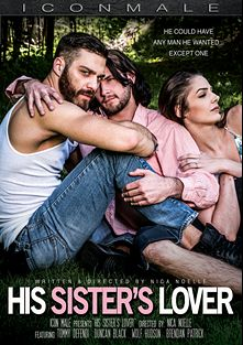 His Sister's Lover, starring Duncan Black, Tommy Defendi, Brendan Patrick and Wolf Hudson, produced by Iconmale and Mile High Media.