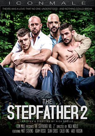 The Stepfather 2, starring Matt Stevens, Adam Russo, Sean Cross, Caleb King and Wolf Hudson, produced by Iconmale and Mile High Media.