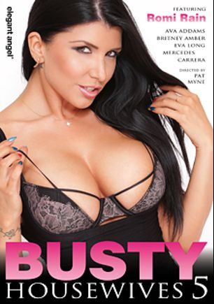 Busty Housewives 5, starring Romi Rain, Eva Long (f), Mercedes Carrera, Jessy Jones, Ava Addams, Britney Amber, James Deen, Mark Ashley, Toni Ribas and John Strong, produced by Elegant Angel Productions.