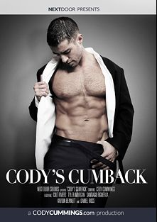 Cody's Cumback, starring Cody Cummings, Daniel Ross, Kayden Bennet, Santiago Figueroa, Colt Rivers and Tyler Morgan, produced by Next Door Studios.