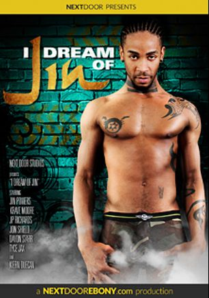 I Dream Of Jin, starring Jin Powers, Dayton Starr, Tyce Jax, Krave Moore, Jason Vario, Jon Shield and J.P. Richards, produced by Next Door Ebony.