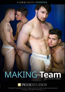 Making The Team And Other Stories, starring A.J. Monroe, Austin Ryan, Jason Ackles, Fernando Del Rio, Jamie Del Rey, Dylan Knight, Andrew Fitch and Scott Harbor, produced by Pride Studios and Cock Virgins.