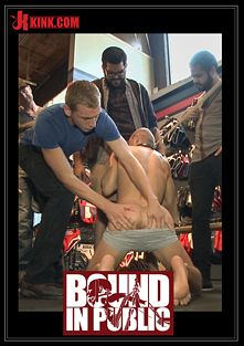 Bound In Public: Cock Hungry Whore Gang Fucked At Mr. S Leather, starring Randall O'Reilly, Dayton O'Connor and Rex Wolfe, produced by KinkMen.