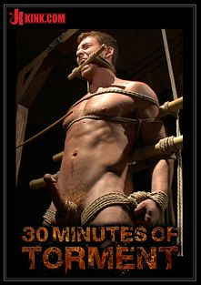 30 Minutes Of Torment: House Dom Connor Maguire - Extreme Torment And Ass Violation, starring Connor Maguire, produced by KinkMen.