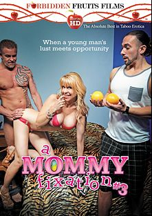 A Mommy Fixation 3, starring Angie Noir, Damon Dice, Kimber Wood, T Stone, Tony D., Desi Dalton and Jodi West, produced by Forbidden Fruits Films.