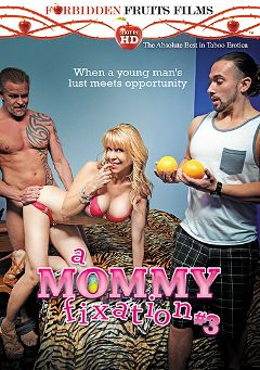 "Adult entertainment movie ""A Mommy Fixation 3"" starring Angie Noir, Damon Dice & Kimber Wood. Produced by Forbidden Fruits Films."