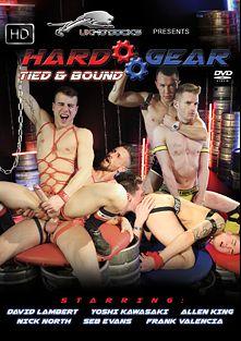 Hard Gear: Tied And Bound, starring Allen King, Yoshi Kawasaki, Nick North, Seb Evans, David Lambert and Frank Valencia, produced by UKHotJocks.