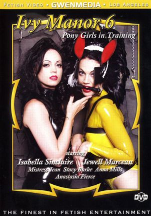 Straight Adult Movie Ivy Manor 6:  Pony Girls in Training
