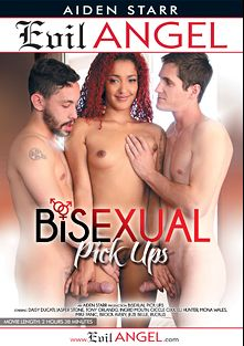 Bisexual Pick Ups, starring Aiden Starr, Mike Panic, Ingrid Mouth, Tony Orlando, Ciccle Six, Jeze Belle, Brock Avery, Ruckus XXX, Mona Wales, Jasper Stone, Daisy Ducati and Eli Hunter, produced by Aiden Starr and Evil Angel.