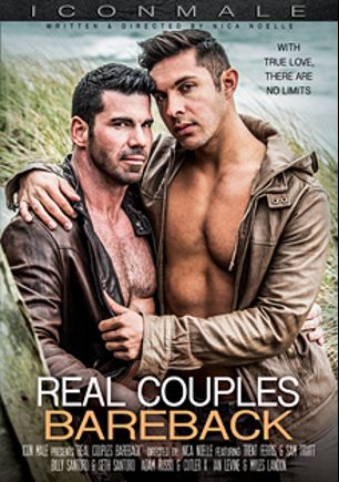 Real Couples Bareback, starring Trent Ferris, Billy Santoro, Sam Truitt, Seth Santoro, Ian Levine, Adam Russo and Cutler X, produced by Iconmale and Mile High Media.