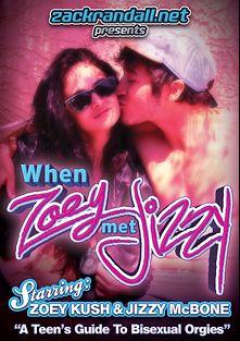 When Zoey Met Jizzy, starring Zoey Kush, Zack Randall, Jizzy McBone, Billy Club, Wyatt Blaze and Katt, produced by PornPlays and Zack Randall.