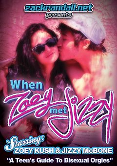 "Adult entertainment movie ""When Zoey Met Jizzy"" starring Zoey Kush, Zack Randall & Jizzy McBone. Produced by PornPlays."