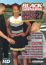 """Just Added presents the adult entertainment movie """"Black Cheerleader Gang Bang 27""""."""