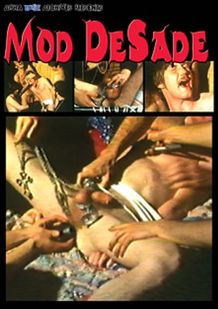 Mod De Sade, starring Kebb Lieser, John Cinder, Herb Lewis and Henri Yaloo, produced by Alpha Blue Archives.