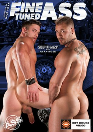 Fine Tuned Ass, starring Austin Wolf, Ryan Rose, Aaron Reese, Chris Harder, Armando De Armas, Colt Rivers and Chris Bines, produced by Falcon Studios Group and Hot House Entertainment.