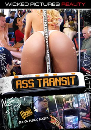 Ass Transit, starring Aria Alexander, Weston White, Anastasia Black, Camille Lixx, Karmen Bella, Damon Dice, Brad Knight, Natalia Starr, Ashley Adams and Steve Rodgers, produced by Wicked Pictures.