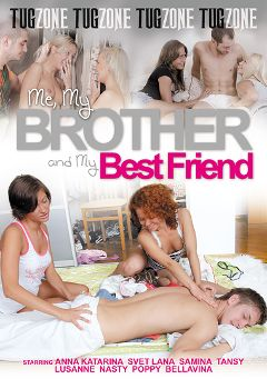 "Adult entertainment movie ""Me, My Brother And My Best Friend"" starring Anna Katarina, Bellavina & Lusanne. Produced by Tug Zone."